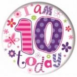 Pink I Am 10 Today Jumbo Badge